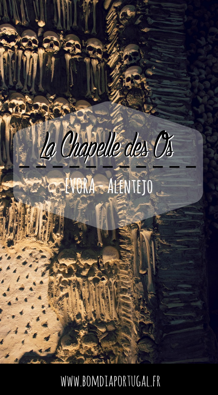 La Chapelle des Os d'Evora, ou Capela dos Ossos, est une curiosité macabre qui vaut le détour.